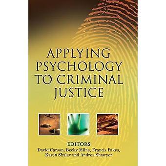 Tillämpa psykologi till straffrättsliga av Carson