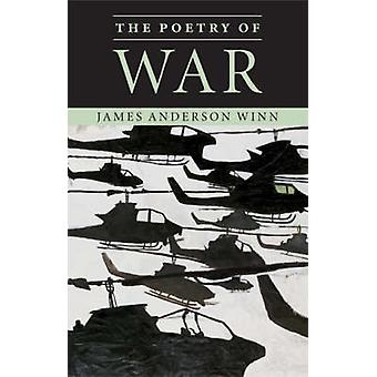The Poetry of War by Winn & James Anderson
