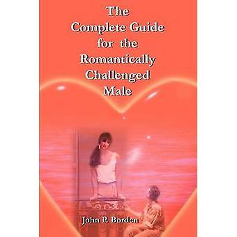 الدليل الكامل للذكور تحدي عاطفية بوردين & جون ب.