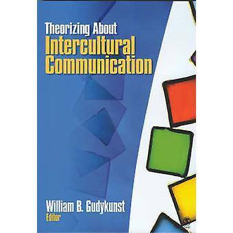 Teorizando sobre Comunicação Intercultural por Gudykunst & William B.