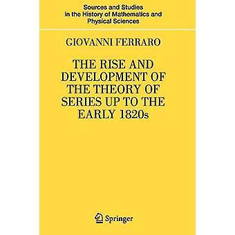 Uppgång och utveckling av teorin av serien upp till tidiga 1820 av Ferraro & Giovanni