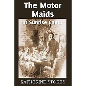 The Motor Maids at Sunrise Camp by Stokes & Katherine