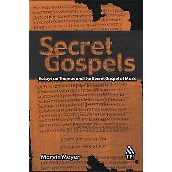 Evangelios secretos por Meyer y Marvin W.