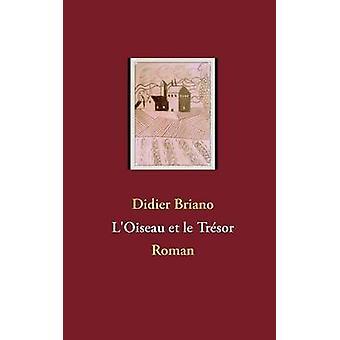 LOiseau et le Trsor by Briano & Didier
