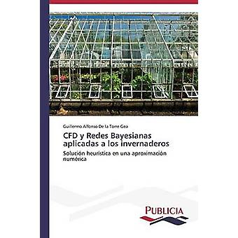 CFD y Redes Bayesianas Monteverde een los invernaderos door De la Torre Gea Guillermo Alfonso