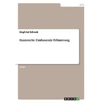Staatsrecht. Umfassende Erluterung par Schwab & Siegfried
