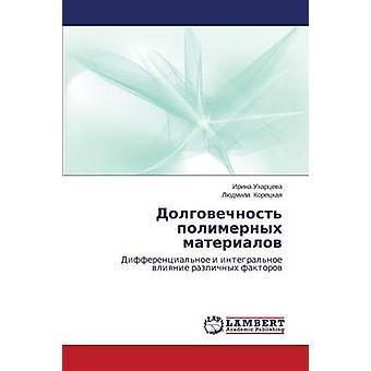 Dolgovechnost polimernykh materialov by Ukhartseva Irina
