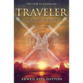 Traveler by Arwen Elys Dayton - 9780385744102 Book