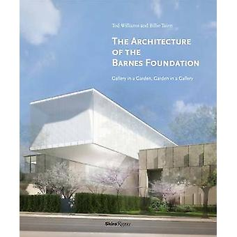 Architecture of the Barnes Foundation - Gallery in a Garden - Garden i