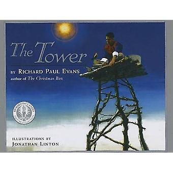 The Tower - A Story of Humility by Richard Paul Evans - Jonathan Linto