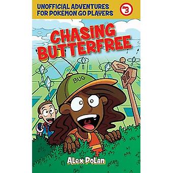 Chasing Butterfree by Alex Polan - 9781510722040 Book