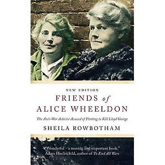 Friends of Alice Wheeldon - The Anti-War Activist Accused of Plotting