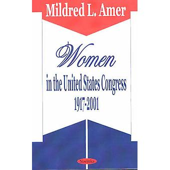 Women in the United States Congress 1917-2001 by Mildred L. Amer - 97