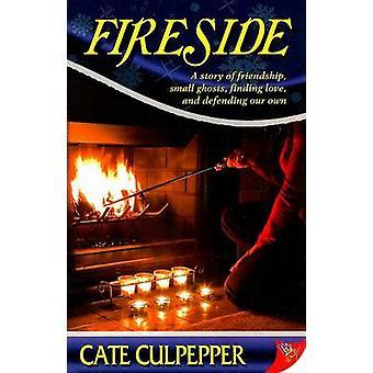 Fireside by Cate Culpepper - 9781602820449 Book
