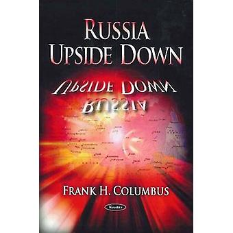 Russia Upside Down by Frank H. Columbus - 9781604563177 Book