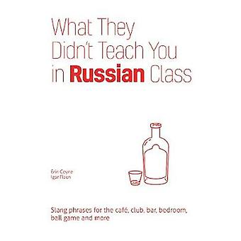 What They Didn't Teach You in Russian Class - Slang Phrases for the Ca