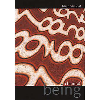 Chain of Being by Shafqat Khan - 9781904587217 Book