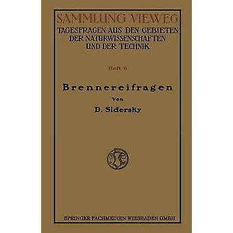 Brennereifragen Kontinuierliche Garung Der Rubensafte Kontinuierliche Destillation und Rektifikation par Sidersky et D.