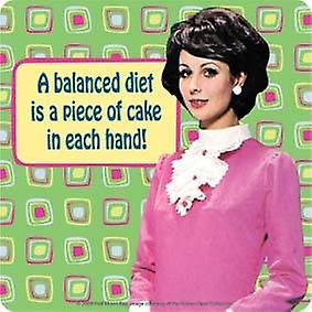 A Balanced Diet is a Piece of Cake funny cork backed drinks mat / coaster   (hb)