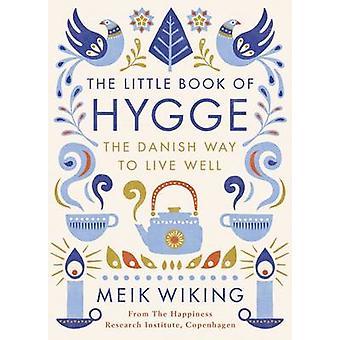 Den lille boken av Hygge av Meik Wiking