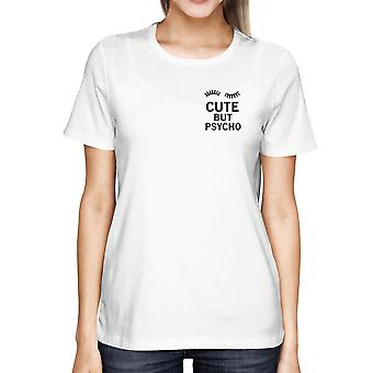 Girl's Cute But Psycho White Pocket T-shirt White Summer Wear For Back To School