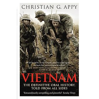 Vietnam: The Definitive Oral History Told From All Sides (Paperback) by Appy Christian G.