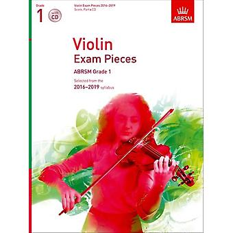 Violin Exam Pieces 2016-2019 ABRSM Grade 1 Score Part & CD: Selected from the 2016-2019 syllabus (ABRSM Exam Pieces) (Sheet music)