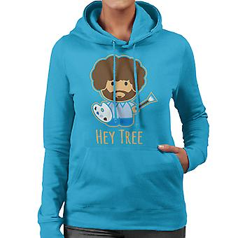 Bob Ross Painting Hey Tree Women's Hooded Sweatshirt