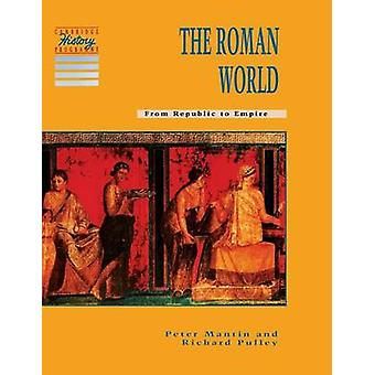 Le monde romain par Peter Mantin & Richard Pulley