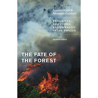 Das Schicksal des Wald - Entwickler - Zerstörer- und Verteidiger der th