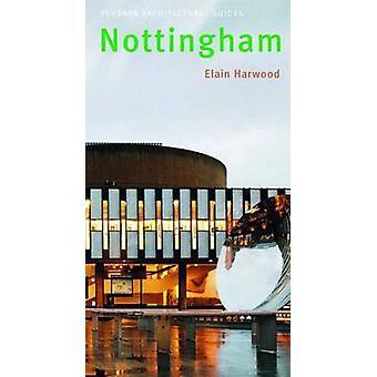 Nottingham - Pevsner cidade guia de Elain Harwood - livro 9780300126662