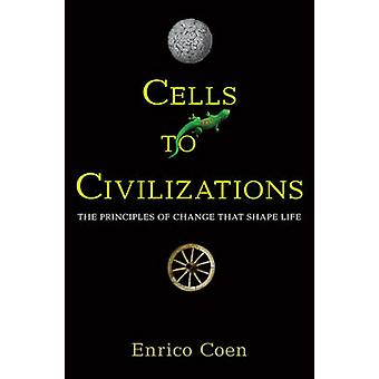 خلايا للحضارات-مبادئ التغيير أن الحياة الشكل قبل ه