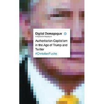 Digitala demagog - auktoritär kapitalism i åldern av Trump och T