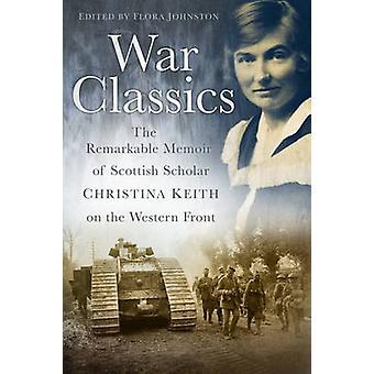 الحرب الكلاسيكية-مذكرات رائعة للباحث اﻻسكتلندي كريستينا Kei