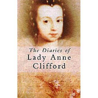 Pamiętniki z Lady Anne Clifford (nowe wydanie) przez Anne Clifford - Da