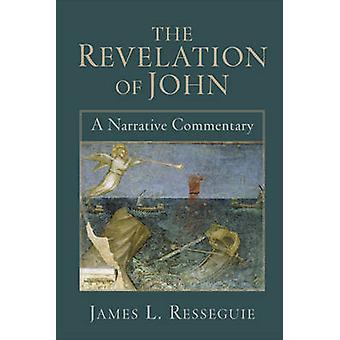 Åbenbaring Johannes - en fortælling Kommentar af James L. Resseguie