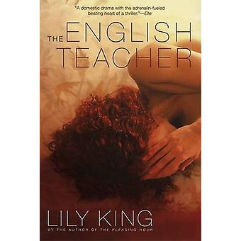 English Teacher by Lily King - 9780802142665 Book
