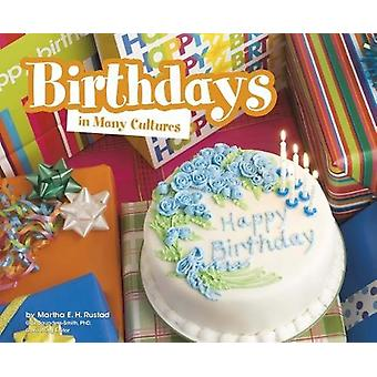 Birthdays in Many Cultures by Martha E. H. Rustad - 9781474735421 Book