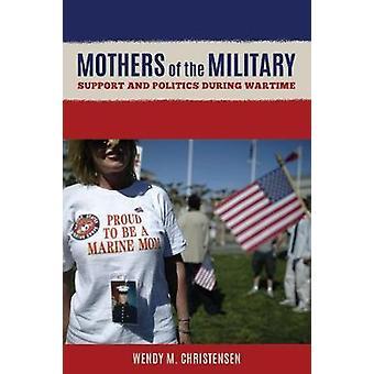 Mødre i militæret - støtte og politikk i krigstid av Mothe