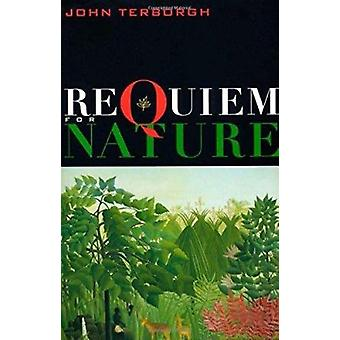 Requiem for Nature (New edition) by John Terborgh - 9781559635882 Book