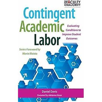 The Adjunct Dilemma - Assessing Labor Practices on Campus by Daniel Da