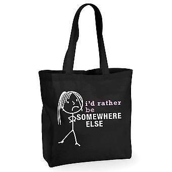 Damen, die ich lieber irgendwo wäre schwarz sonst Baumwoll-Einkaufstasche