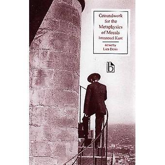 Bases de la métaphysique des mœurs (Broadview ed) par Iammanuel