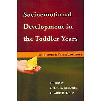 Socioemotional Development in the Toddler Years - Transitions and Tran