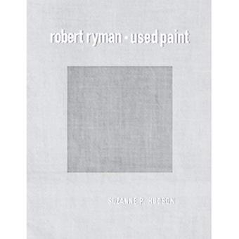 Robert Ryman: Used Paint (October Books)