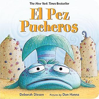 El Pez Pucheros (Schmollmund-Schmollmund Fischen Abenteuer)