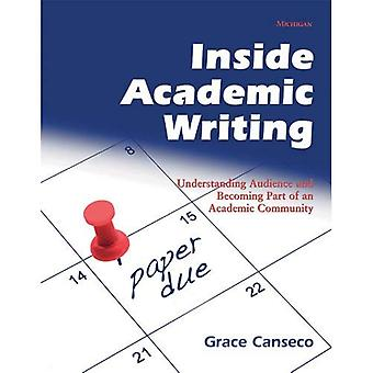Insidan akademiskt skrivande: Förstå målgruppen och blir del av en universitetssamfundet