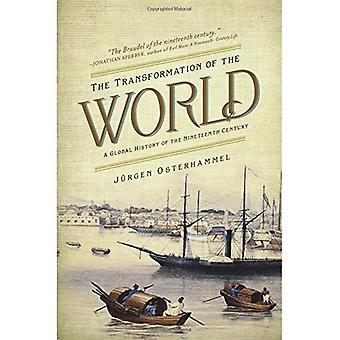 La Transformation du monde: une histoire mondiale du XIXe siècle