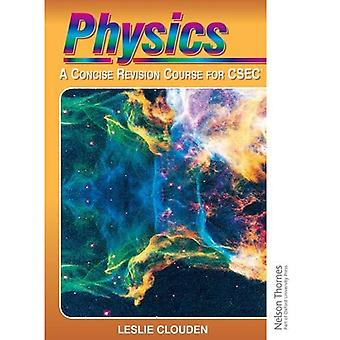 Physics - A Concise Revision Course for CXC