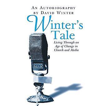 Racconto d'inverno: Vivendo un'epoca di cambiamento in chiesa e Media: un'autobiografia